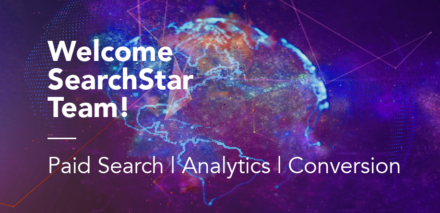 Welcome SearchStar Team! Paid Search | Analytics | Conversion